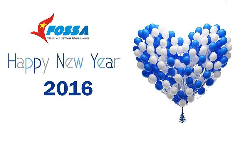 Chúc mừng năm mới 2016 -mừng sinh nhật VFOSSA tròn 4 tuổi